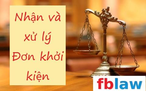 Thủ tục nhận và xử lý đơn khởi kiện vụ án dân sự cập nhật mới nhất