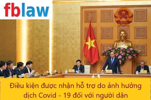 điều kiện được nhận hỗ trợ do ảnh hưởng của dịch Covid 19 đối với người dân - fblaw 3