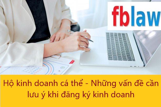 hộ kinh doanh cá thể - những vấn đề cần lưu ý khi đăng ký kinh doanh - fblaw 7