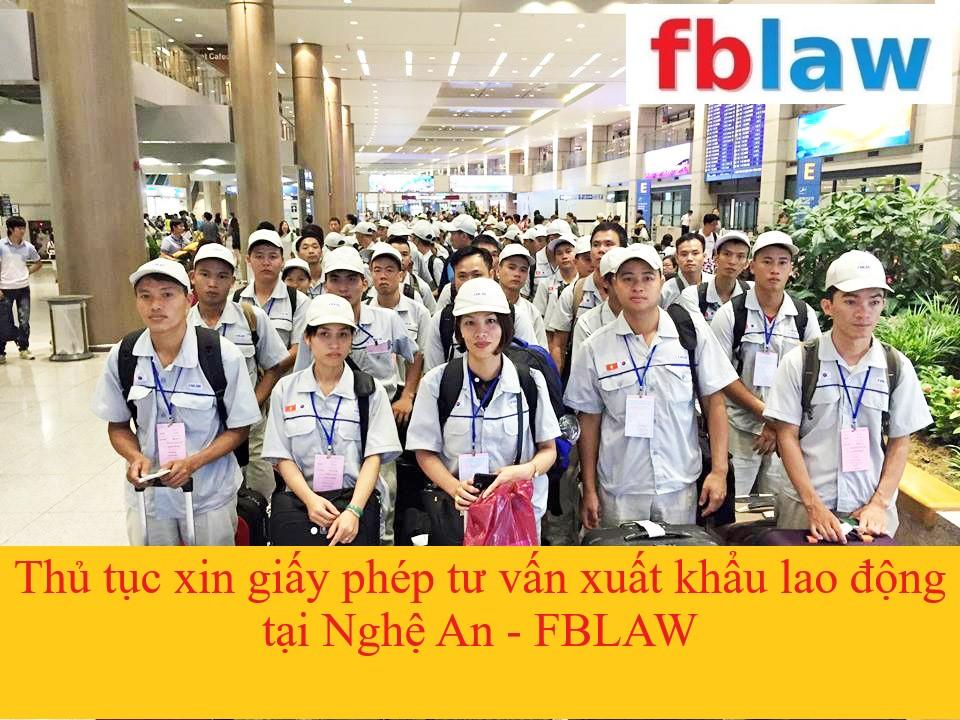 Thủ tục xin giấy phép tư vấn xuất khẩu lao động tại Nghệ An - FBLAW 1