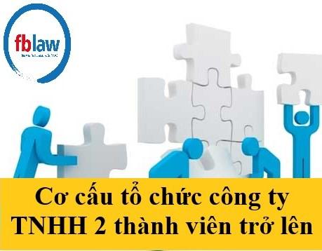 cơ cấu tổ chức công ty TNHH hai thành viên trở lên