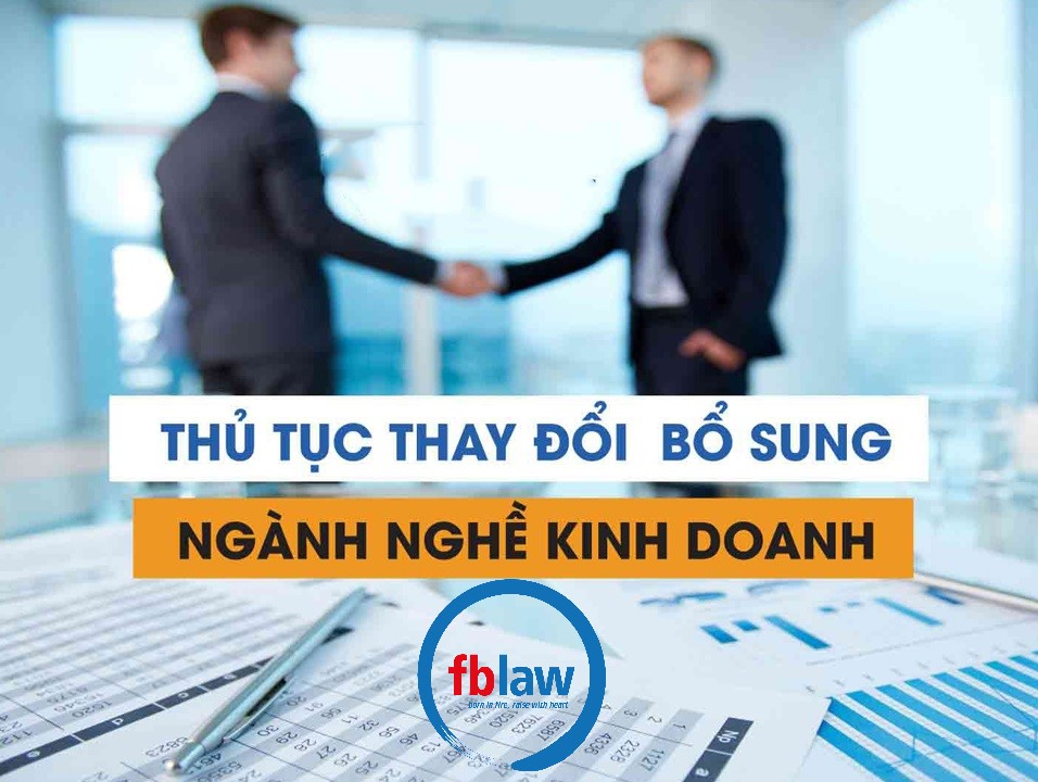 Thủ tục thay đổi, bổ sung ngành nghề kinh doanh FBLAW