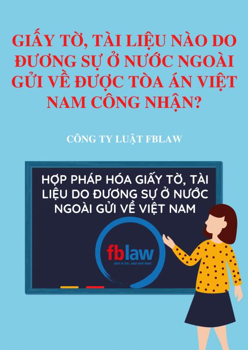 Những giấy tờ tài liệu do đương sự ở nước ngoài gửi về được Tòa án Việt Nam công nhạn