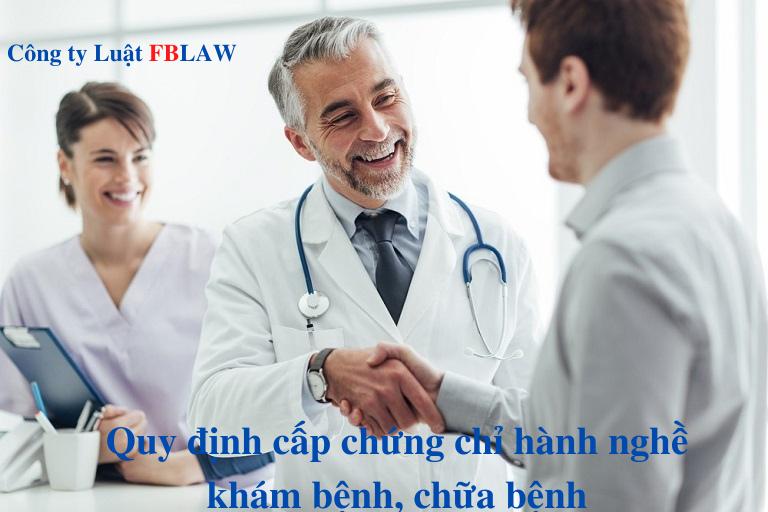 Điều kiện cấp chứng chỉ hành nghề khám bệnh, chữa bệnh