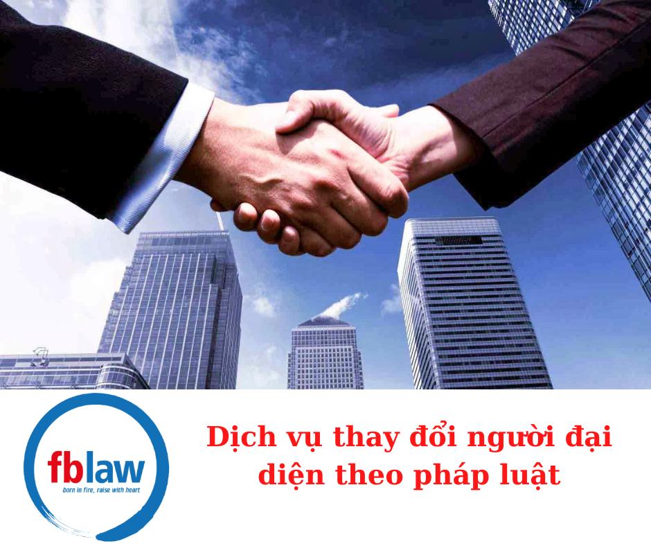 Dịch-vu-thay-doi-nguoi-dai-dien-theo-phap-luat