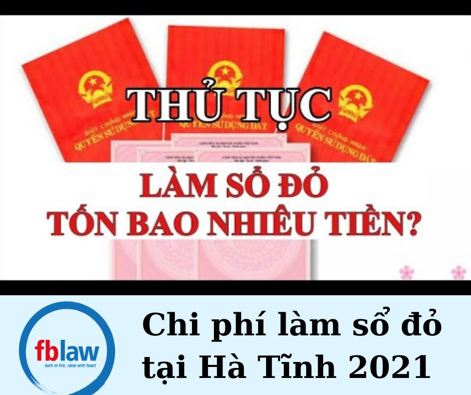 Chi phí làm sổ đỏ tại Hà Tĩnh năm 2021