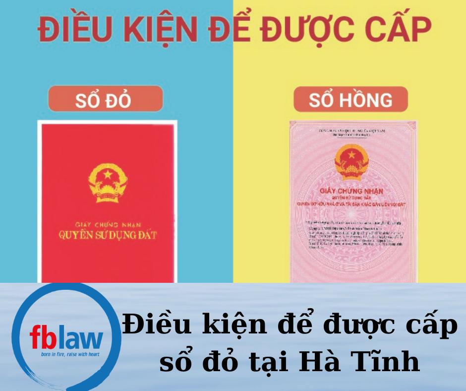 Điều kiện để được cấp sổ đỏ tại Hà Tĩnh
