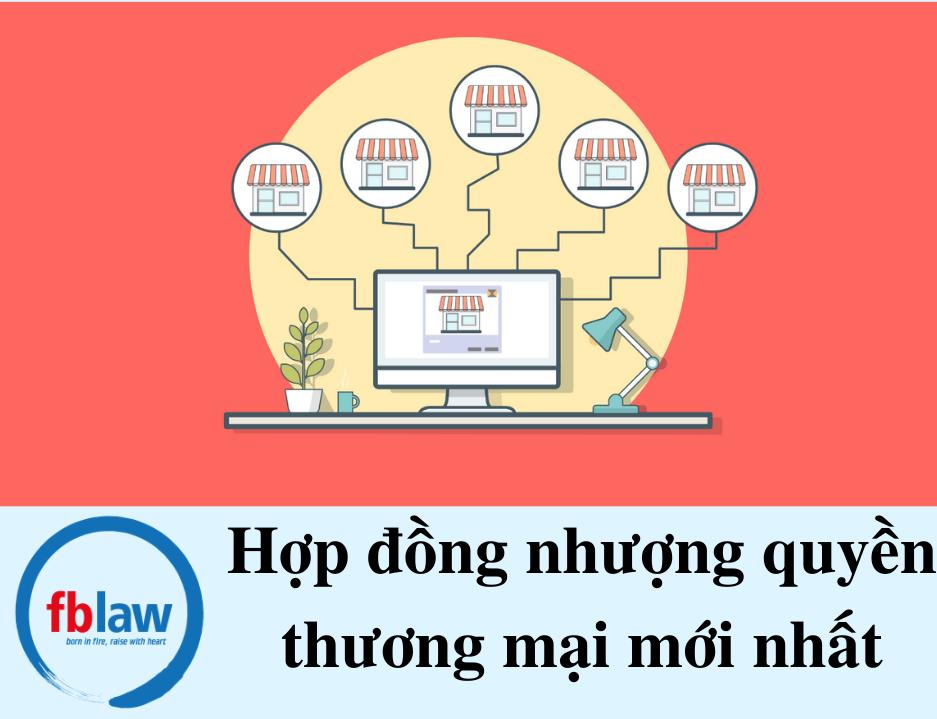 Hop-dong-nhuong-quyen-thuong-mai-moi-nhat