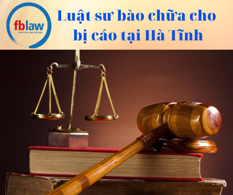 Luật sư bào chữa cho bị cáo tại Hà Tĩnh