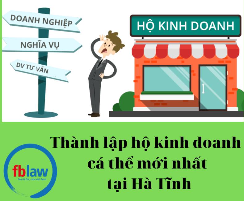 Thành lập hộ kinh doanh cá thể mới nhất tại Hà tĩnh