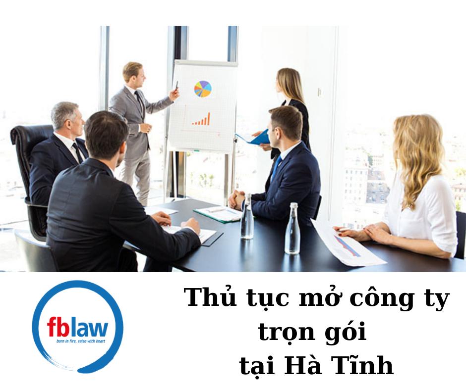 Thu-tuc-mo-cong-ty-tron-goi-tai-Ha-Tinh