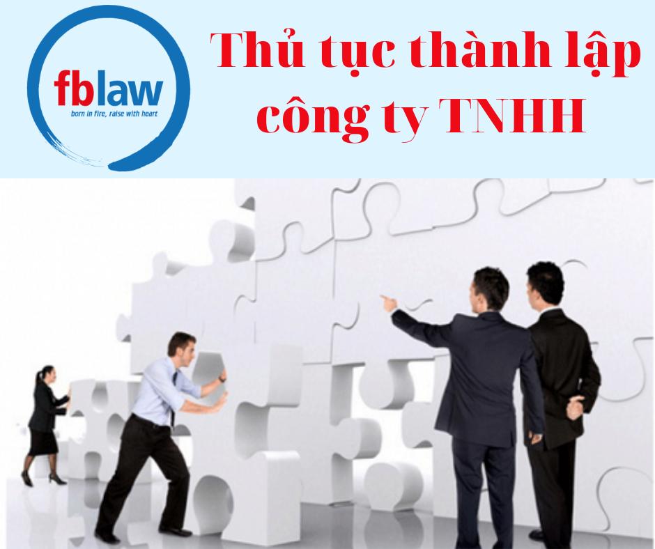 Thủ tục thành lập công ty TNHH mới nhất năm 2021