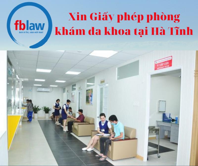 Xin Giấy phép phòng khám đa khoa tại Hà Tĩnh