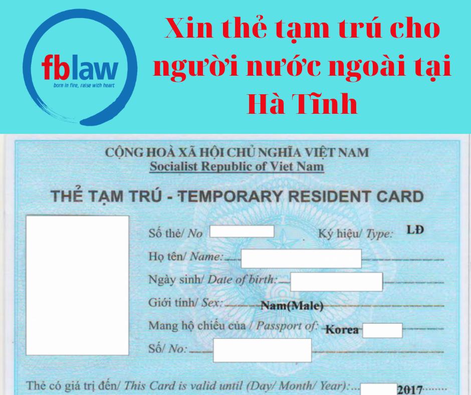 Xin thẻ tạm trú cho người nước ngoài tại Hà Tĩnh