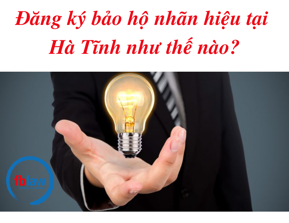 dang-ky-bao-ho-thuong-hieu-tai-Ha-Tinh