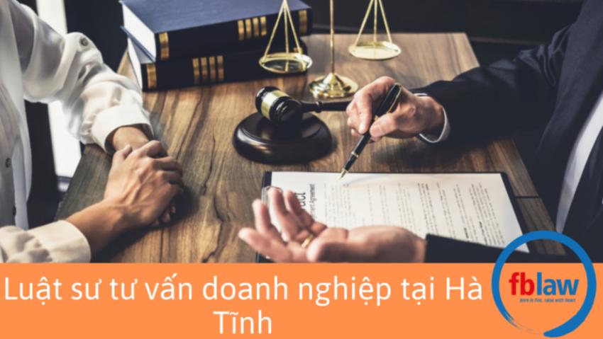 Luật sư tư vấn doanh nghiệp tại Hà Tĩnh