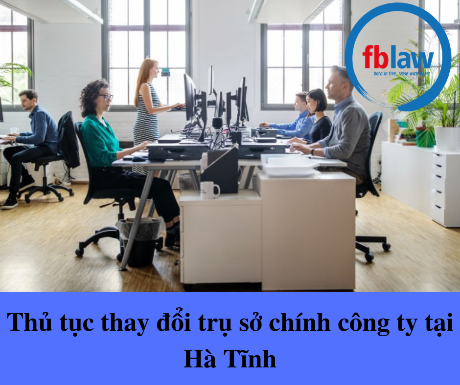 thu-tuc-thay-doi-tru-so-chinh-cong-ty-tai-ha-tinh
