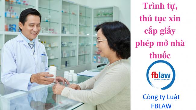 trình tự thủ tục xin cấp giấy phép mở nhà thuốc