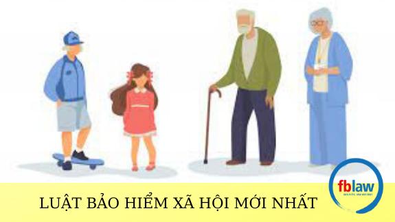Luật bảo hiểm xã hội mới nhất