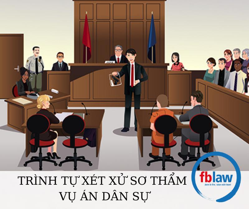 Trình tự xét xử sơ thẩm vụ án dân sự