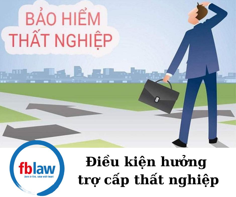 Dieu-kien-huong-tro-cap-that-nghiep