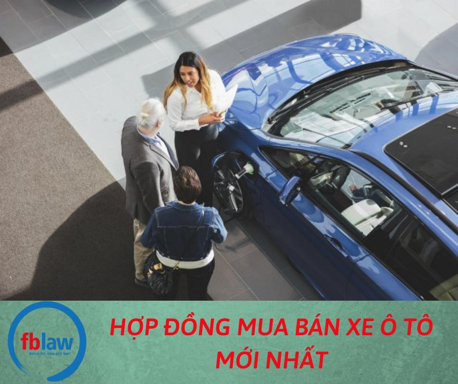 hop-dong-mua-ban-xe-o-to-moi-nhat