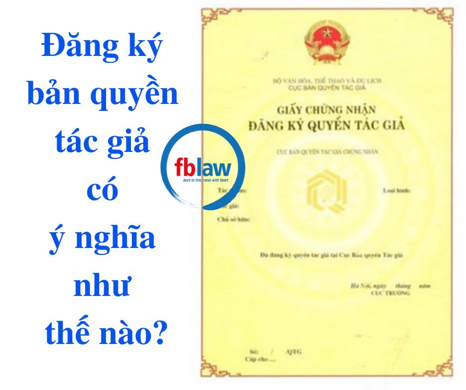 dang-ky-ban-quyen-tac-gia-co-y-nghia-nhu-the-nao