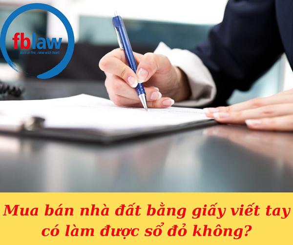 mua-ban-nha-dat-bang-giay-viet-tay-co-lam-duoc-so-do-khong